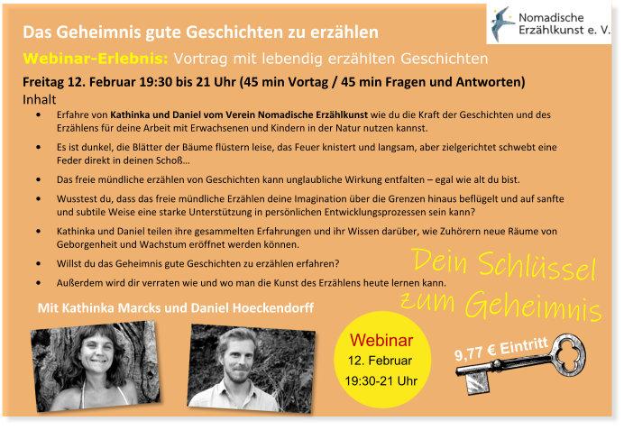 Hier geht es zur Anmeldung zum Webinar mit Kathinka Marcks und Daniel Hoeckendorffhttps://elopage.com/s/NatureFlow-Fachblatt/webinar-nomadische-erzaehlkunst