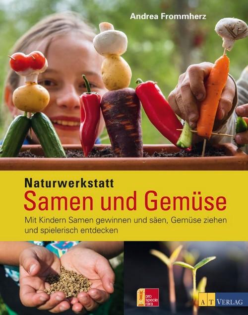 Buchcover Naturwerkstatt - Samen und Gemüse im AT Verlag erschienen
